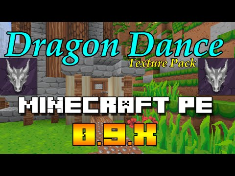 DRAGON DANCE TEXTURA HD Minecraft PE 0.9.5 DESCARGA