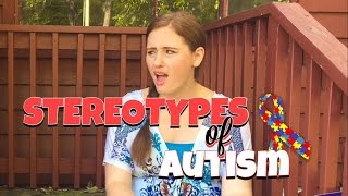 STEREOTYPES OF AUTISM