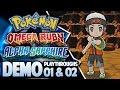 Pok�mon Omega Ruby & Alpha Sapphire Demo w/ TheKingNappy!! [Playthroughs 01 & 02]