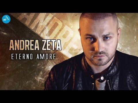 Andrea Zeta - Te voglio e te cerco