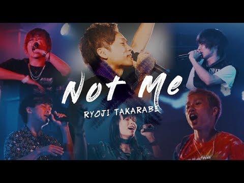 "【MV】""Not me"" 財部亮治 - Official Music Video【ワンマンライブSeason3ダイジェスト】"