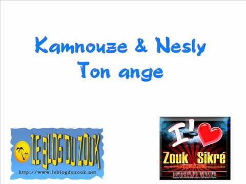 Nesly & Kamnouze - Ton ange