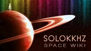 Solokkhz   Space Wiki (Original Mix)