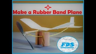 How to Make a Rubber Band Plane