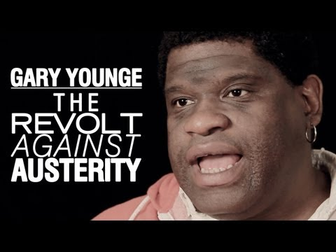 Gary Younge: The Revolt Against Austerity