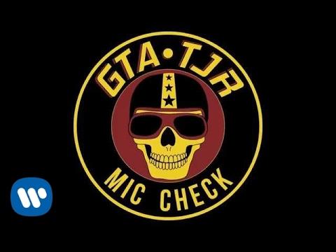 GTA & TJR - Mic Check