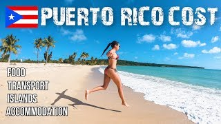 HOW EXPENSIVE IS PUERTO RICO? TRAVEL GUIDE & COST