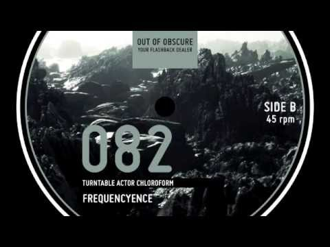 Frequencyence – Turntable Actor Chloroform