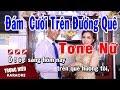 Karaoke Đám Cưới Trên Đường Quê Tone Nữ Nhạc Sống   Trọng Hiếu thumbnail