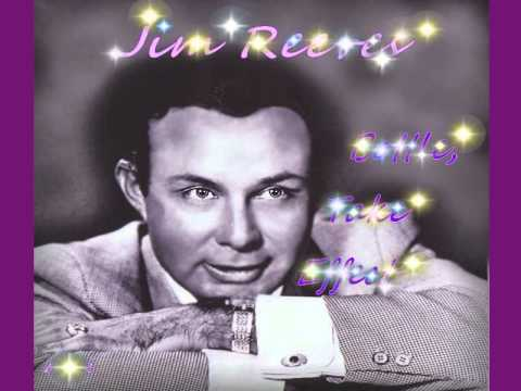 Jim Reeves - Bottle Take Effect