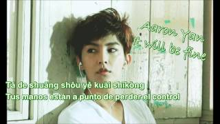 Aaron Yan - 好想對他說 (It will be fine) [Sub Español]