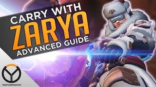 Overwatch: How To CARRY With Zarya - Advanced Guide