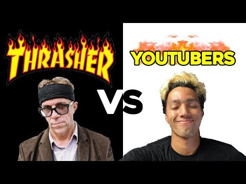 What THRASHER thinks of YOUTUBERS!