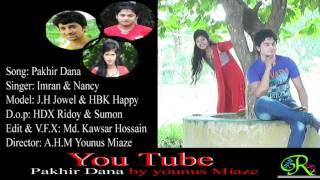 Pakhir dana By Imran & Nancy _ Model: J.H Jowel & HBK Happy......Kachua, Chandpur....