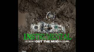 Lil Baby - Out the Mud Instrumental (feat. Future) (MOST ACCURATE)