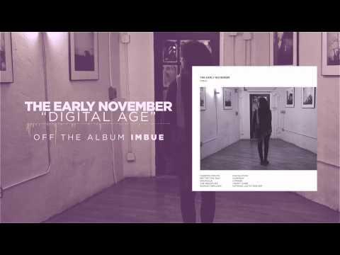 Early November - Digital Age