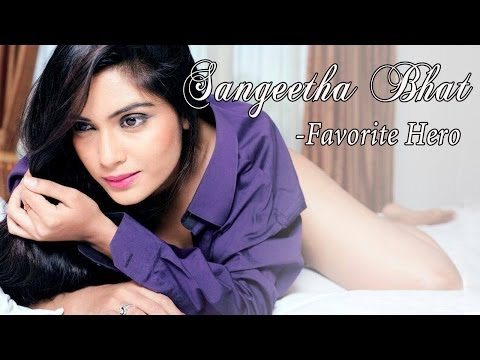 Sangeetha Bhat Favorite Hero video