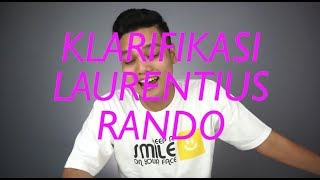 download lagu Klarifikasi Laurentius Rando gratis