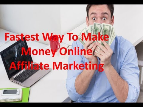 Affiliate Marketing For Beginners | Fastest Way To Make Money Online Affiliate Marketing | Clickbank
