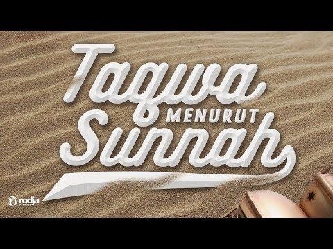 Taqwa Menurut Sunnah | Ustadz Abu Haidar As Sundawy