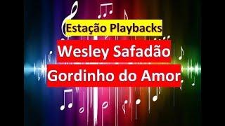Wesley Safadão - Gordinho do Amor - Playback