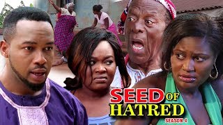 Seed Of Hatred season 4 - (New Movie) 2018 Latest Nigerian Nollywood Movie full HD   1080p