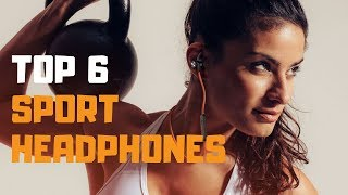 Best Sport Headphones in 2019 - Top 6 Sport Heaphones Review
