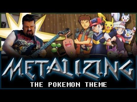 04 - Metalizing The Pokemon Theme