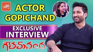 Hero Gopichand Exclusive Interview | Goutham Nanda Movie | Celebrity Talk