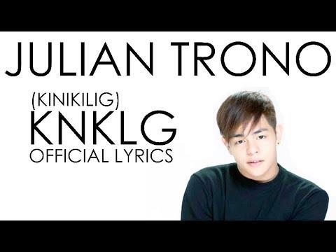 (Lyrics) Julian Trono - KNKLG (Kinikilig)