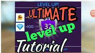 Ultimate Level Up Tutorial!