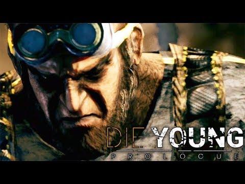 ДОКОЛОДЦЕВЫЕ ПРИКЛЮЧЕНИЯ ► Die Young: Prologue