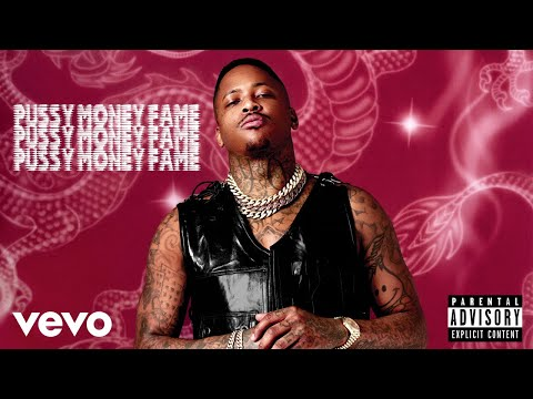 YG - Pussy Money Fame (Audio)
