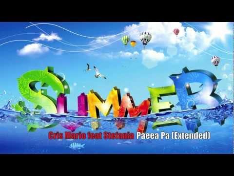 Sonerie telefon » Cris Mario feat Stefania – Paeea Pa (Extended Version 2012)