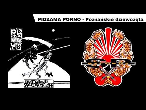 Pidzama Porno - Poznanskie Dziewczeta