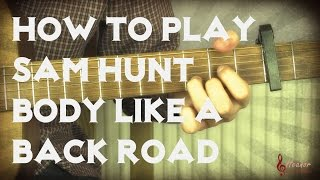 download lagu How To Play Body Like A Back Road By gratis
