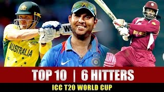 Top 10 Six Hitters in ICC T20 World Cup