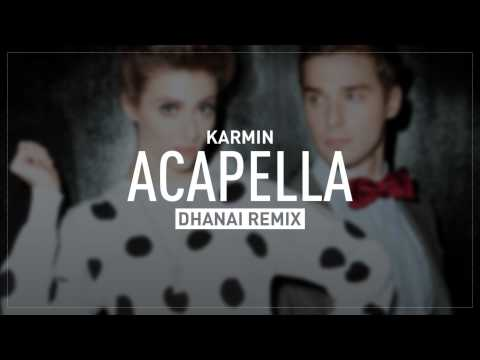 Karmin - Acapella (Glitch Hop Remix)