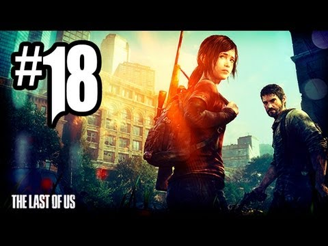 The Last of Us Gameplay Walkthrough - Part 18 - TOWER OF TERROR!! (PS3 Gameplay HD)