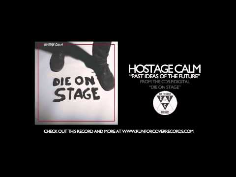 Hostage Calm - Past Ideas of the Future