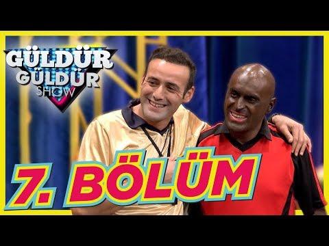 Güldür Güldür Show 7. Bölüm Tek Parça Full HD