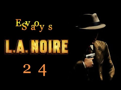 Let`s Play by Eva - L.A.Noire - 24 part - Чистые руки