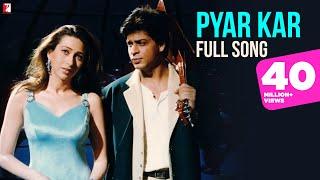 Pyar Kar - Full Song - Dil To Pagal Hai