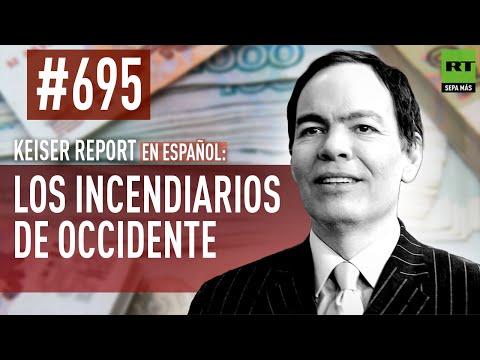 Keiser Report en español (E 695): Los incendiarios de Occidente