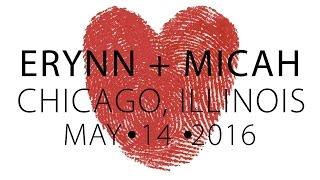Erynn and Micah:  A Chicago Illinois Wedding