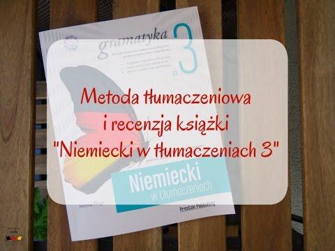 Metoda Tłumaczeniowa W Nauce Języka I Mini Recenzja Książki