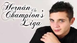 Hernan Y La Champions Liga Enganchados 2012 Lo Nuevo