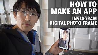 How to make an app (Instagram digital photo frame iOS app tutorial)