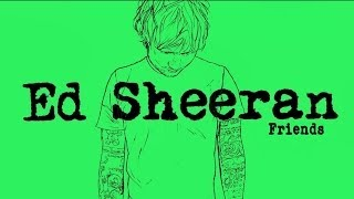 Download Lagu Ed Sheeran - Friends[Legendado/Lyric] Gratis STAFABAND
