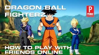 Dragon Ball FighterZ - How to Play With Friends Online